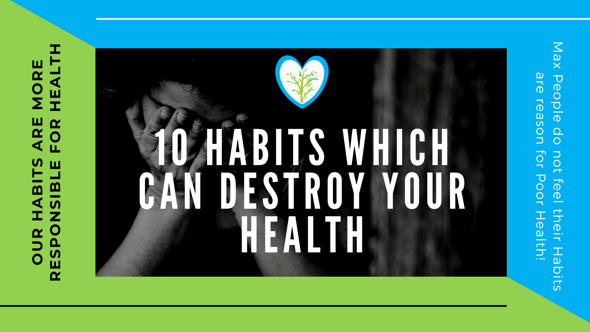 10 Habits which can destroy your Health