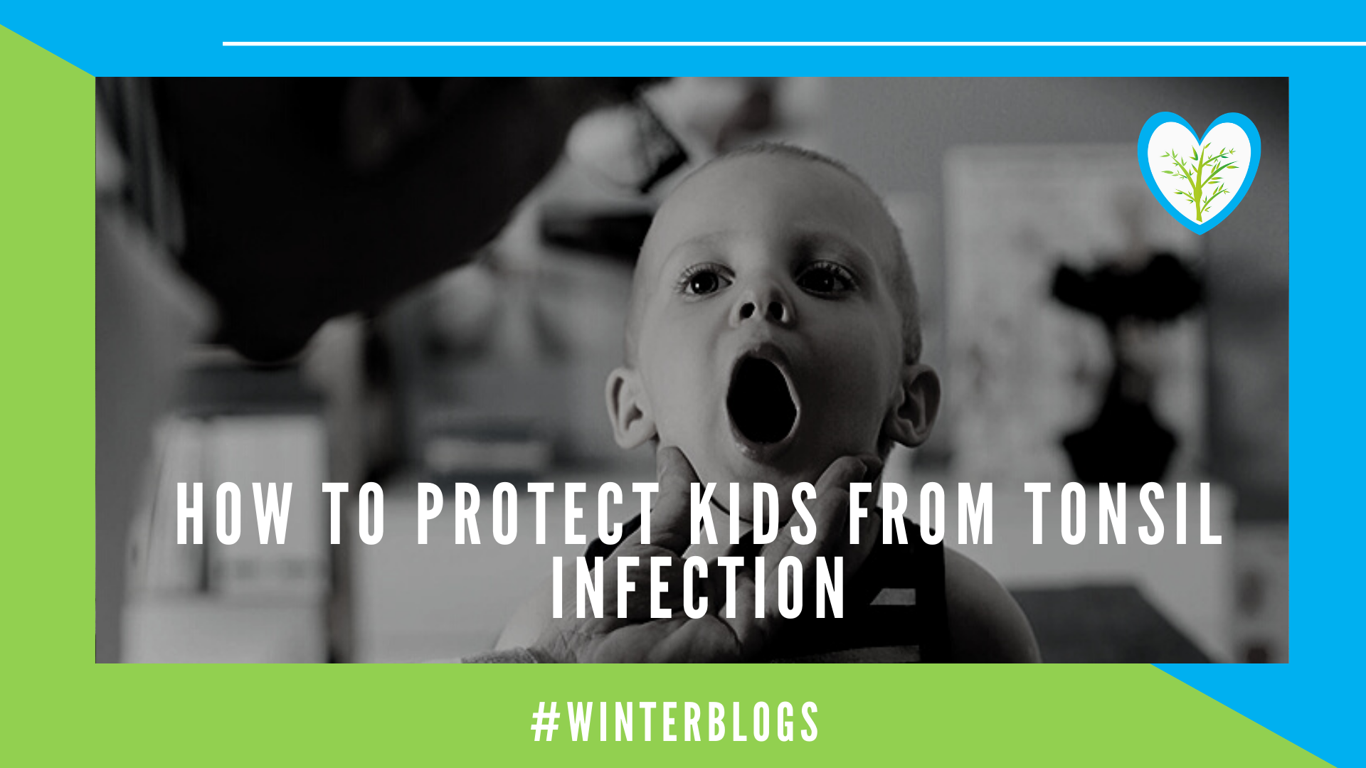 How to Protect Kids from Tonsil Infection | Febbrisia
