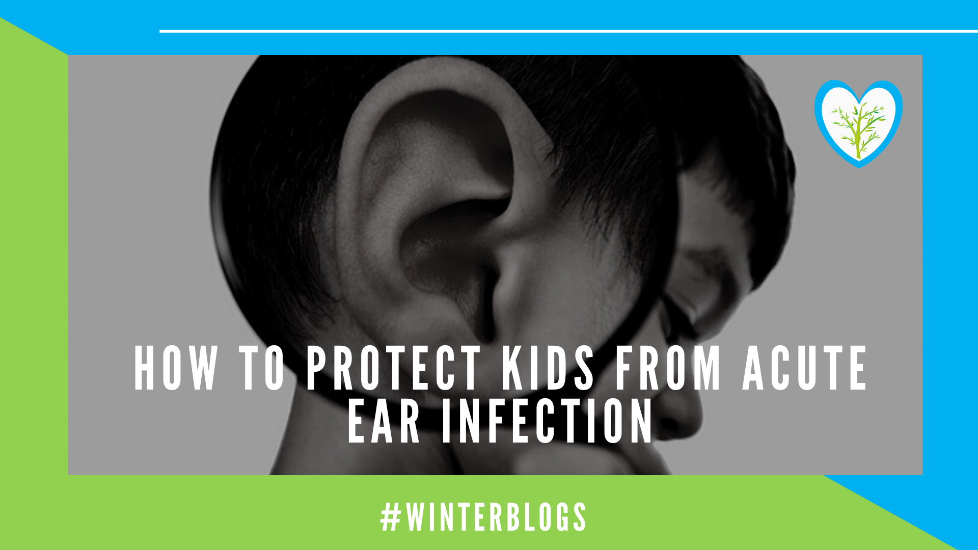 How to protect kidsfrom Acute Ear Infection| Febbrisia