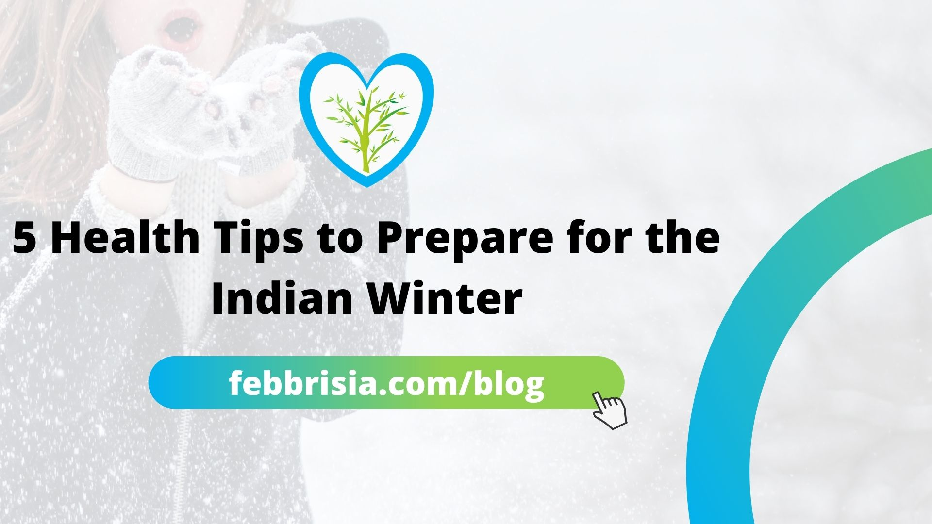 5 Health Tips to Prepare for the Indian Winter